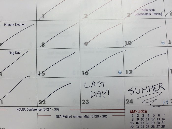 Teachers are counting down the days until school is out.