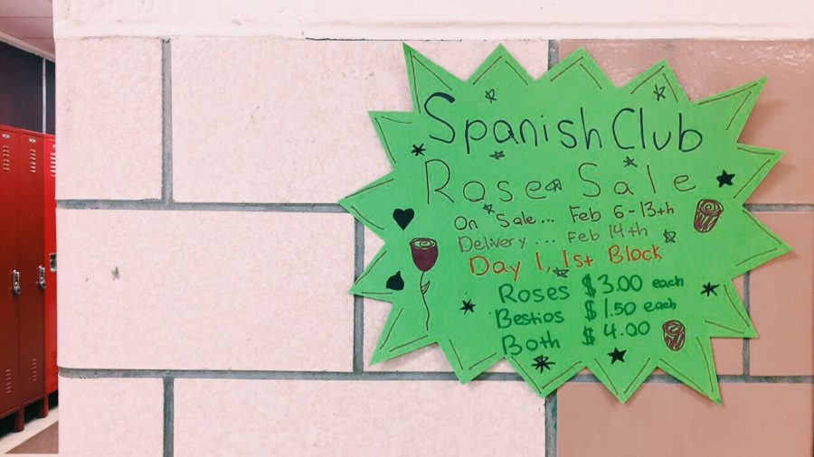 The Spanish Club advertised their rose sale a week prior to valentine's day.