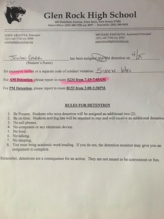 The slip of paper students receive for a detention for excessive tardies. Students then have to report at the assigned date and time.